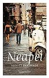 Neapel abseits der Pfade - Elisabetta De Luca