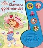 Charlotte aux Fraises : Chansons gourmandes