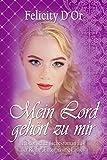 Mein Lord gehört zu mir (Enterprising Ladies 3)