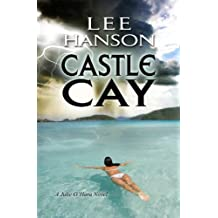 Castle Cay (Julie O'Hara Mystery Series Book 1) (English Edition)