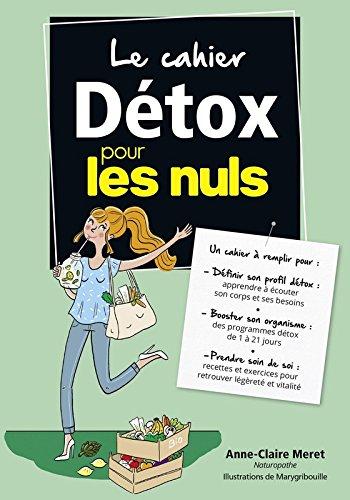Le cahier Détox pour les Nuls par Anne-Claire MERET