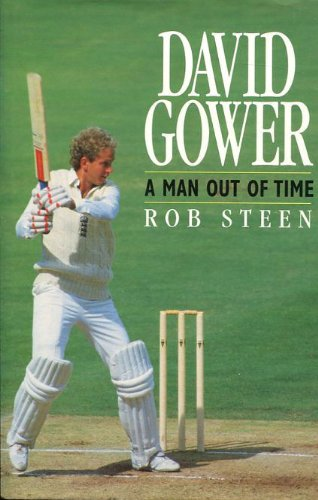 David Gower: A Man Out of Time por Rob Steen