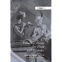 Vivaldi's Music for Flute and Recorder
