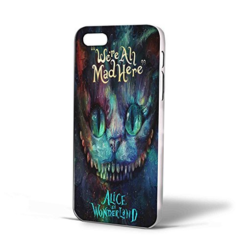 Chesire Cat Alice in Wonderland Were All Made Here for Iphone Case Cover (iPhone 5c White)