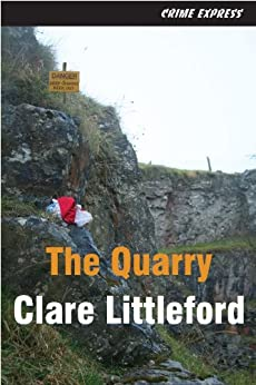 The Quarry by [Littleford, Clare]