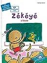 1ères lectures  Zékéyé nº1 : Zékéyé à l'école par Dieterlé
