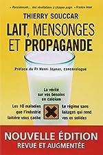 Lait, mensonges et propagande de Thierry Souccar
