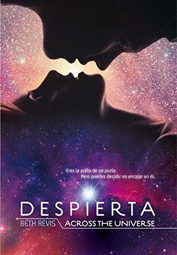 Despierta: Across the Universe (Saga Despierta) por Beth Revis