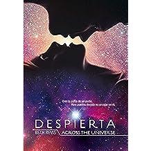 Despierta: Across the Universe (Saga Despierta)