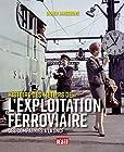 Histoire des métiers de l'exploitation ferroviaire - Des compagnies à la SNCF
