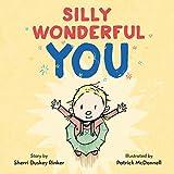 Silly Wonderful You by Sherri Duskey Rinker (2016-01-05)
