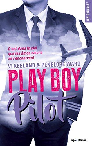 Play boy pilot par [Keeland, Vi, Ward, Penelope]