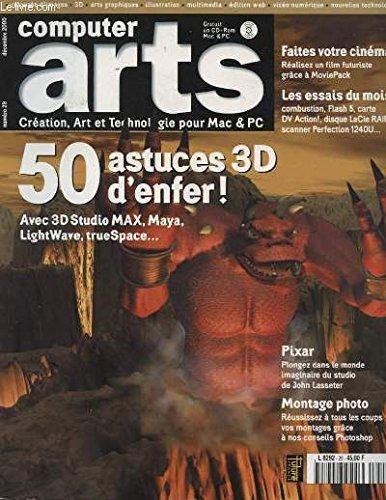 computer-arts-n-29-50-astuces-3d-d-enfer-avec-3d-studio-max-maya-lightwave-truespace-faites-votre-cinema-realisez-un-film-futuriste-prace-a-movie-pack-6-les-essais-du-mois-combustion-flash-5-carte-dv-action-disque-de-lacie-raid-0