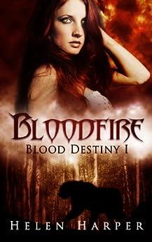 Bloodfire (Blood Destiny Book 1) by [Harper, Helen]