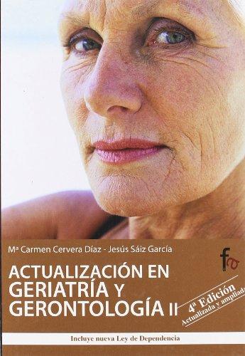 Act.En Geriatria Y Gerontologia I: 2 (Geriatría.Gerontología) por María Carmen Cervera Díaz