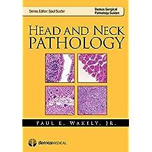 Head and Neck Pathology (Demos Surgical Pathology Guides)
