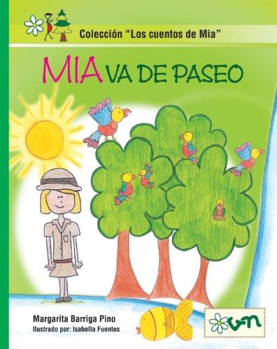 Mia va de paseo (Los cuentos de Mia nº 2)