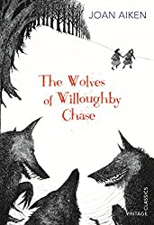 The Wolves of Willoughby Chase (The Wolves Chronicles Book 1)
