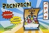 Pachipachi : Cahier d'écriture japonais