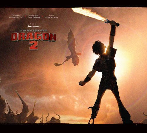 The Art of DreamWorks How to Train Your Dragon 2 by Sunshine, Linda (2014) Hardcover