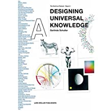 Designing Universal Knowledge: The World as Flatland - Report 1