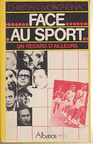 Face au sport (Collection Sports) par Christian Montaignac