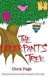 The Underpants Tree (Underpants of Fire Book 2)