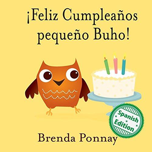 ¡Feliz Cumpleaños pequeño Buho! por Brenda Ponnay