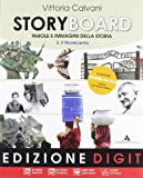 Storyboard. Per la Scuola media. Con espansione online: 3