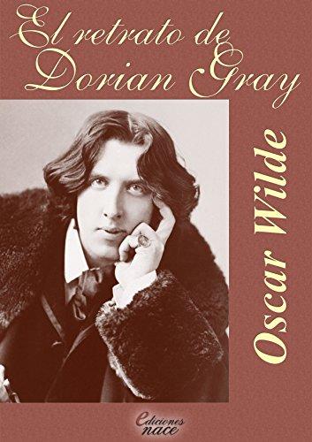 El retrato de Dorian Gray (Con notas): Anotado y prologado por el escritor Álvaro Díaz por Oscar Wilde