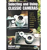 [(Selecting and Using Classic Cameras )] [Author: Michael Levy] [Jul-2001]
