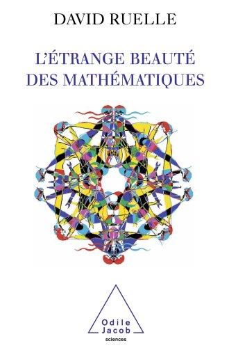 Etrange beaut des mathmatiques (L')