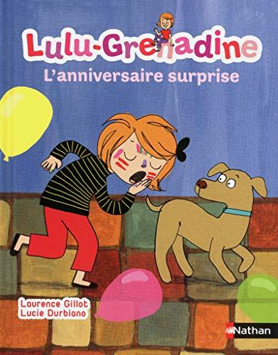 Lulu-Grenadine, l'anniversaire surprise par Laurence Gillot