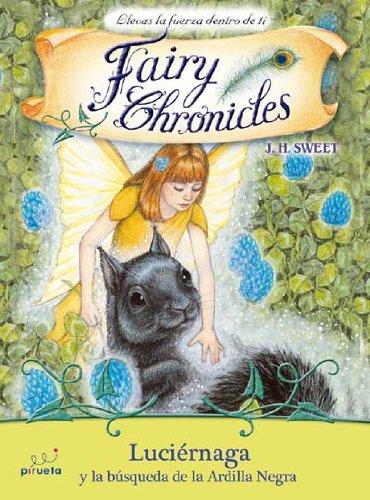 Luciernaga Y La Busqueda De La Ar (Fairy Chronicles)