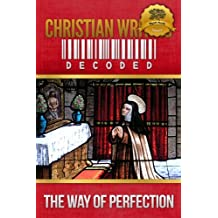 Christian Writing Decoded: The Way of Perfection