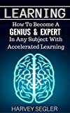 The Secret About How to Learn The Best Way is Finally Revealed! **Get the book today and get a FREE bonus inside!**It is no secret that we would all like to know everything we can in this world. Whether we want to or not, we spend our days picking up...