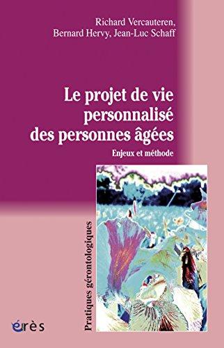 Le projet de vie personnalisé des personnes âgées par Bernard HERVY