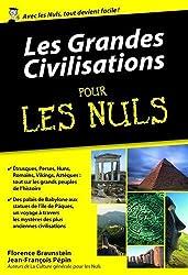 Les Grandes Civilisations pour les Nuls poche