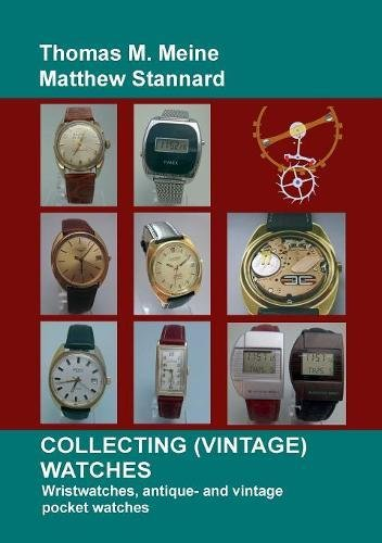 Collecting (Vintage) Watches: Wristwatches, antique- and vintage pocket watches (Mein Pocket-buch)
