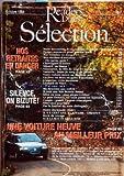 Telecharger Livres READER S DIGEST SELECTION du 01 10 1994 NOTRE DOCUMENT IL Y A CENT ANS L AFFAIRE DREYFUS PETITES ANNONCES POUR GROSSES TETES NOS RETRAITES EN DANGER MES RECOLTES D AUTOMNE OU VAS TU PETIT CHERCHEURS D AMBRE SILENCE ON BIZUTE VANCOUVER LA VILLE DE TOUS LES POSSIBLES VARSOVIE JOURS DE SANS ET DE GLOIRE VOTRE VOITURE NEUVE AU MEILLEUR PRIX UN LIVRE OU DEUX EN GUISE D ACOMPTE L ASPIRINE CETTE INCONNUE LEONARD DE VINCI IL VA NOUS TUER MA DESCENTE AUX ENFERS IL ETAIT UNE (PDF,EPUB,MOBI) gratuits en Francaise