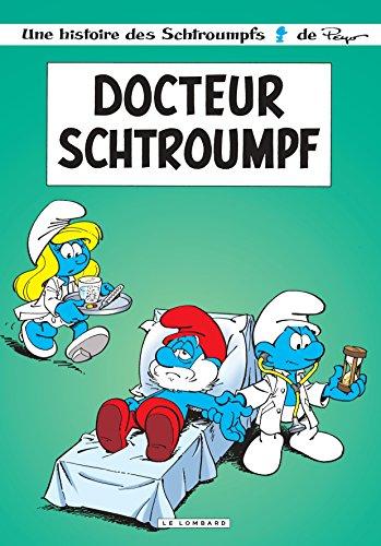 Les Schtroumpfs Lombard - tome 18 - Docteur Schtroumpf  (op d't 2016)