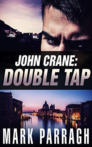 John Crane: Double Tap (English Edition) par Mark Parragh