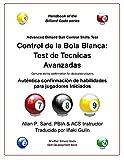 Control de la bola blanca: Test de tecnicas avanzadas: Auténtica confirmación de habilidades para jugadores Iniciados