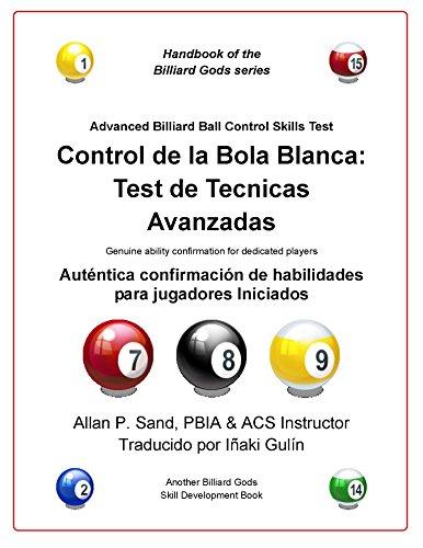Control de la bola blanca: Test de tecnicas avanzadas: Auténtica confirmación de habilidades para jugadores Iniciados por Allan Sand