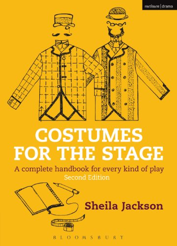 Costumes for the Stage: A complete handbook for every kind of play (Backstage) (English Edition) (Sheila E Kostüm)