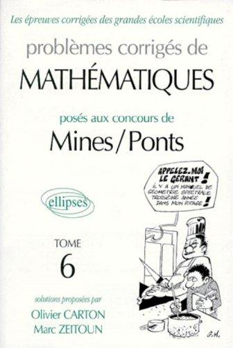 Mathématiques Mines/Ponts 1992-1997, tome 6 par Marc Zeitoun