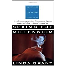 Sexing the Millennium by Linda Grant (1995-06-19)