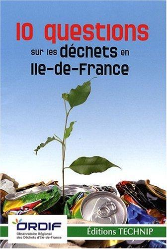 10 question sur les déchets en Ile-de-France