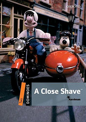 A close shave. Dominoes. Livello 2. Con CD-ROM. Con Multi-ROM