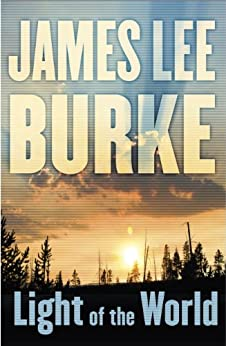 Light of the World (Dave Robicheaux Book 20) by [Burke, James Lee]